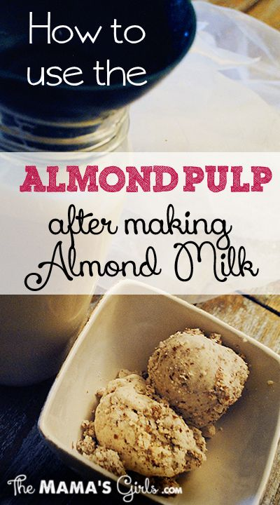 Great tips on how to use almond pulp after making almond milk.