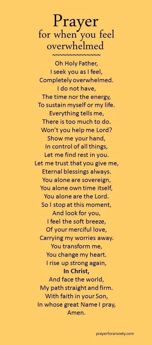 A prayer for when you are feeling overwhelmed. This prayer helps put things in perspective. Let God reorder your life and give you the clarity and strength to go on.