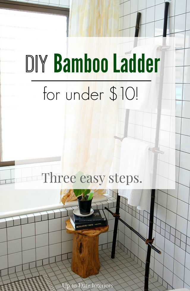 Try this easy DIY Bamboo Ladder for under $10! Versatile enough for any room. - Up to Date Interiors