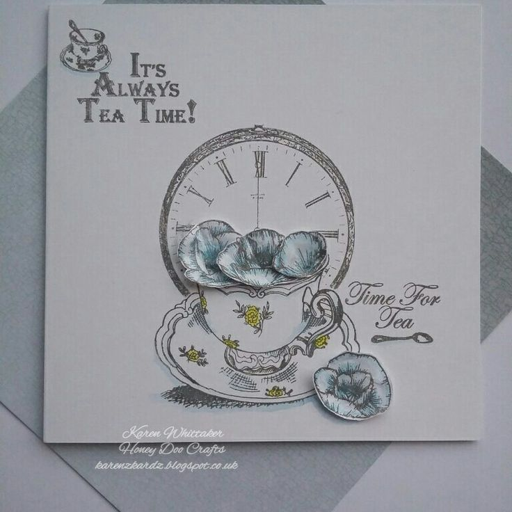 Time For Tea stamp set by Honey Doo Crafts  #honeydoocrafts #dtsample #timefortea #tea #cup #clock #time #flowers #stamps #stamping #card #creative #craft #ilovetocraft #creativity #karenzkardz