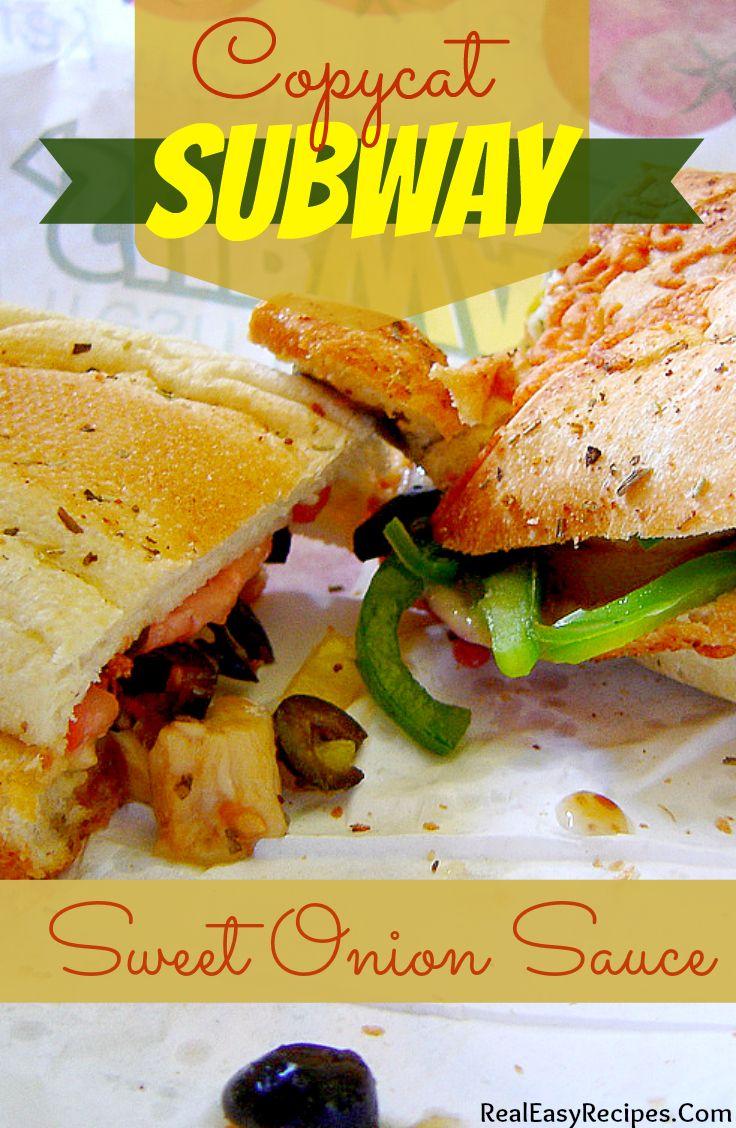 Copycat Subway Sweet Onion Sauce | http://realeasyrecipes.com | #copycat #recipe