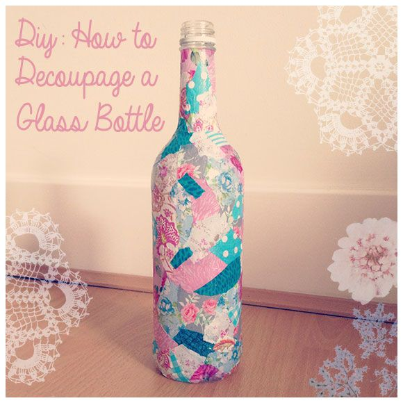 The perfect way to use up those empty wine bottles and scraps of pretty paper you've been keeping! #diy #bottles #decoupage