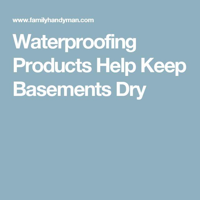 25 Best Ideas About Basement Waterproofing On Pinterest