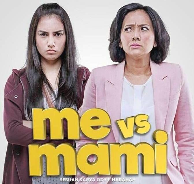 Film Bioskop Terbaru Me vs Mami