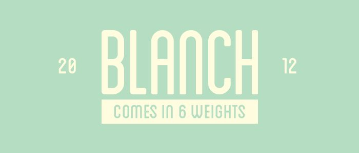 Blanch a very pretty FONT  Lost Type Co-op   Blanch