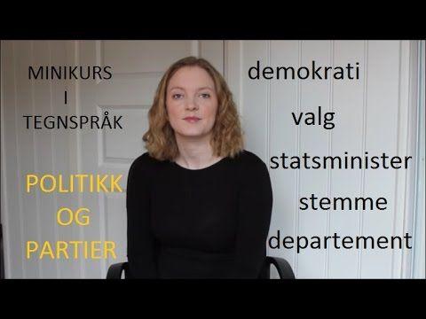 Minikurs i tegnspråk: Politikk og partier (#40)