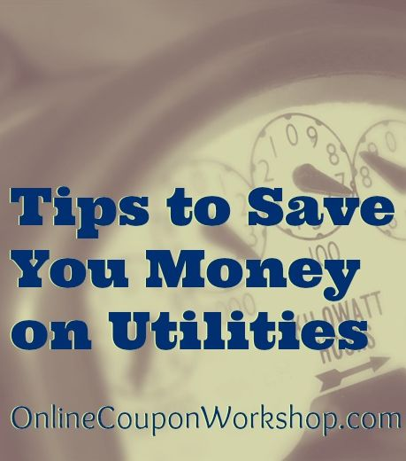 How to Save Money on Utilities - Some great tips!