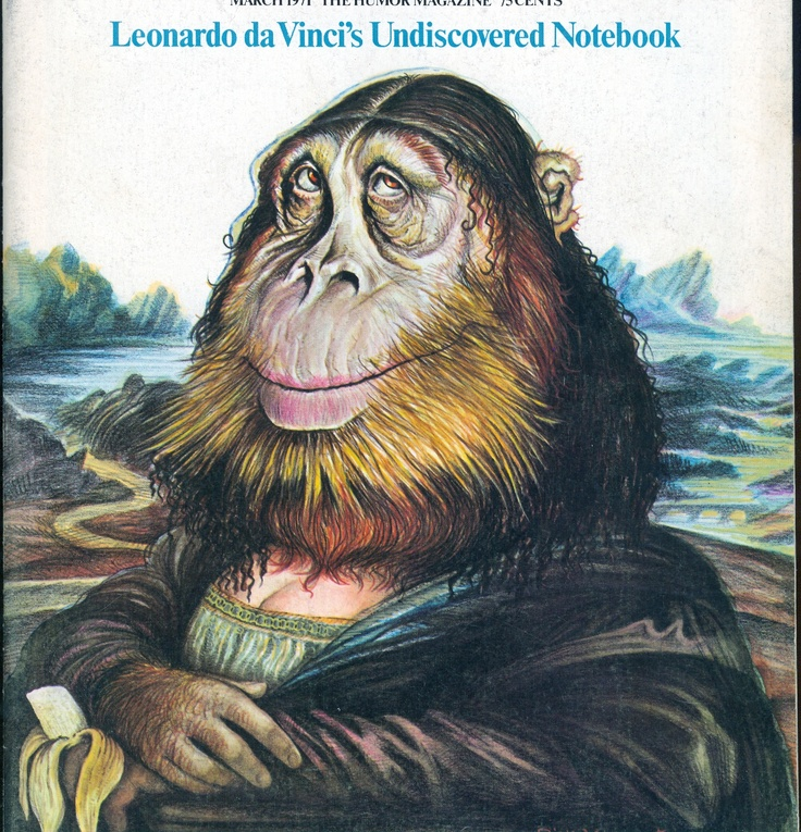 Ape Mona Lisa, from National Lampoon magazine ♦️More Pins Like This At FOSTERGINGER @ Pinterest ♦️