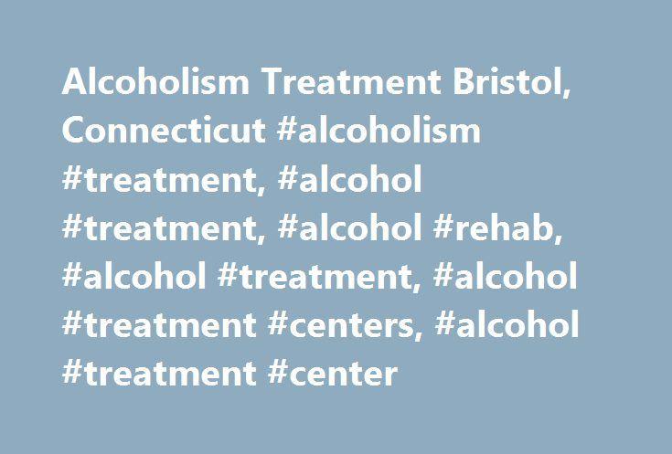 Alcoholism Treatment Bristol, Connecticut #alcoholism #treatment, #alcohol #treatment, #alcohol #rehab, #alcohol #treatment, #alcohol #treatment #centers, #alcohol #treatment #center http://illinois.remmont.com/alcoholism-treatment-bristol-connecticut-alcoholism-treatment-alcohol-treatment-alcohol-rehab-alcohol-treatment-alcohol-treatment-centers-alcohol-treatment-center/  # Alcoholism Treatment Bristol, Connecticut Call us today at (860) 506-3386 in Bristol, Connecticut Alcoholism is a…