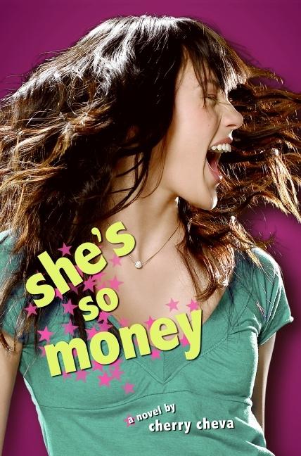 'She's So Money' by Cherry Cheva.       -------       http://www.cherrycheva.com       http://www.goodreads.com/book/show/2411390.she_s_so_money       http://www.harpercollinschildrens.com       http://www.imdb.com/title/tt0182576       http://www.theprintshop.net       http://en.wikipedia.org/wiki/Cherry_Chevapravatdumrong