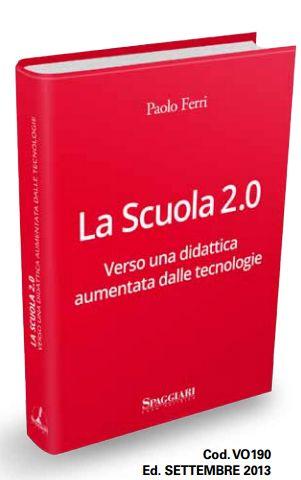La scuola 2.0 secondo me  http://etabeta.spaggiari.eu/ebs/zx_media/locandine/Pieghevole_NEWS_EDITORIALI.pdf