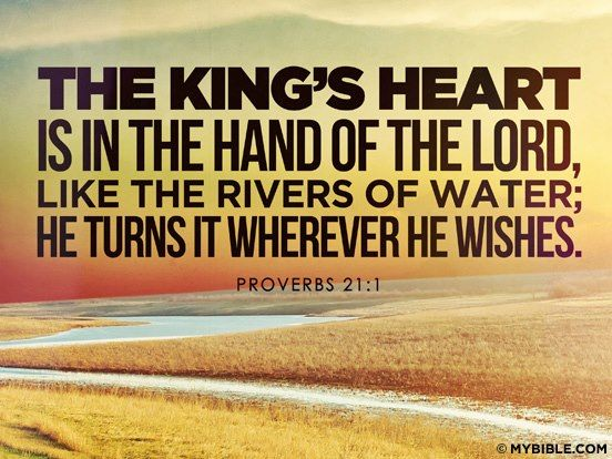 Proverbs 211 In The Lords Hand The Kings Heart Is A Stream Of