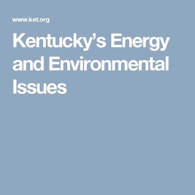 Kentucky's Energy and Environmental Issues