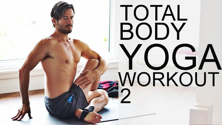 Yoga workout for the total body 2 Please subscribe: https://www.youtube.com/channel/UCo3GoRLFsOehQ4tIoKZHzNA?sub_confirmation=1 http:www.timsenesi.com If you...