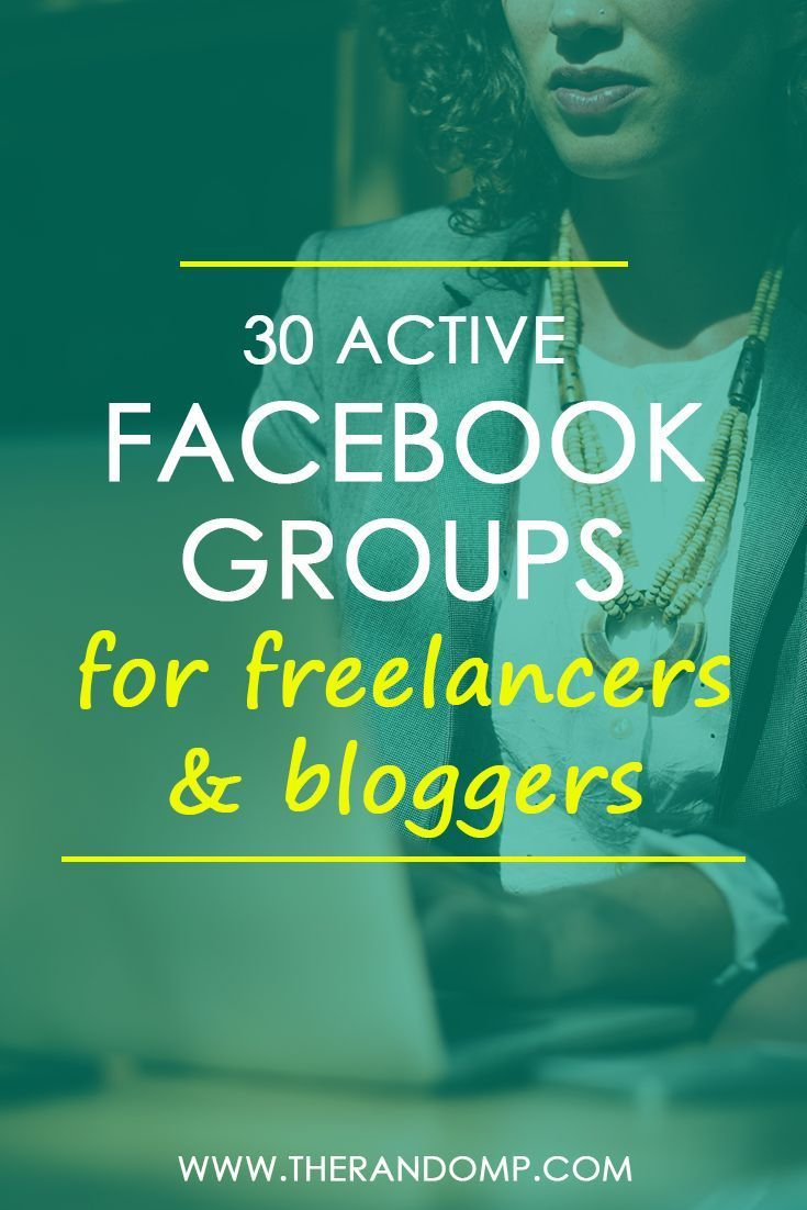 Get the list of 30 active Facebook groups for freelancers & online entrepreneurs! https://www.therandomp.com/blog/what-to-do-in-facebook-groups/