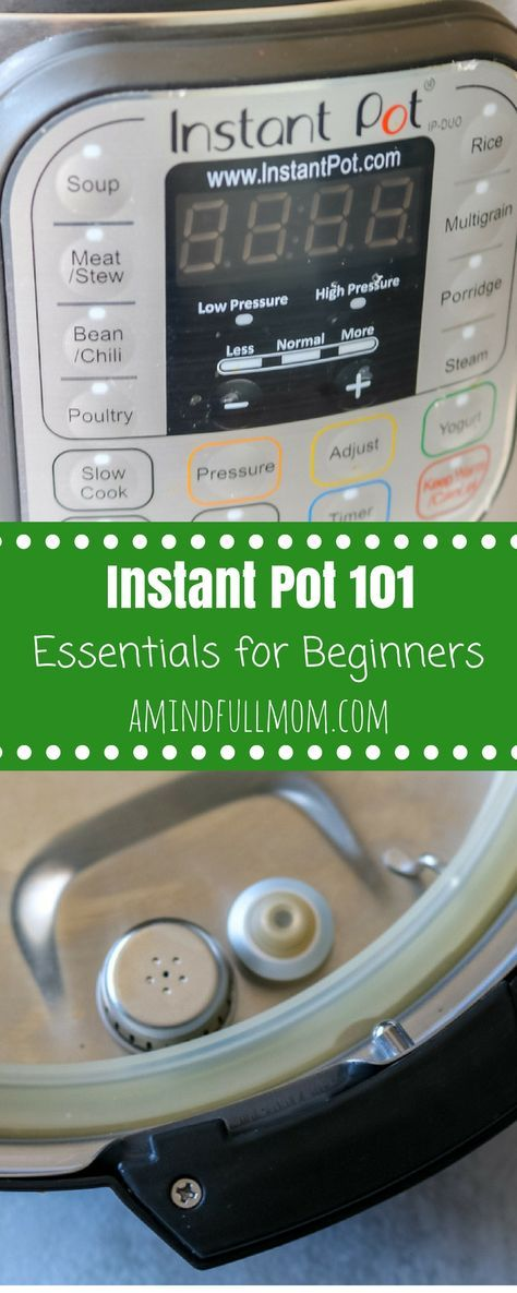 Instant Pot 101: A Beginners Guide to Electric Pressure Cooking. Feeling overwhelmed by your new Instant Pot? Do NOT fear!! I will walk you through the essentials on pressure cooking. Before long, the Instant Pot will surely become your new favorite kitchen appliance. #instantpot #pressurecooker #pressurecooking #instantpotbasics via @amindfullmom