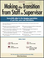 New Supervisor Training Seminar: Making the Transition from Staff to Supervisor - 1 day seminar