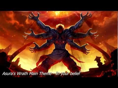 Asura's Wrath - Main Theme - In your belief - YouTube