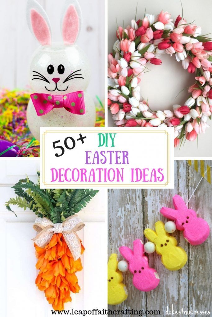 Cute Diy Easter Decoration Ideas For Home Leap Of Faith Crafting Easter Crafts Diy Diy Easter Decorations Easter Diy