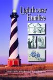 Lighthouse Families by Cheryl Shelton-Roberts and Bruce Roberts.New paperback edition of original hardback published by Crane Hill in 1997. A record of the memories and stories of America's lighthouse keepers. Descriptions of daily life at a lighthouse.