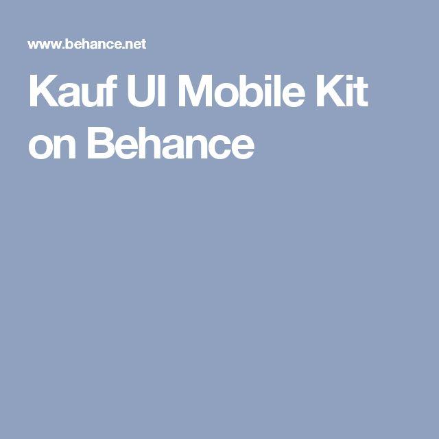 Kauf UI Mobile Kit on Behance