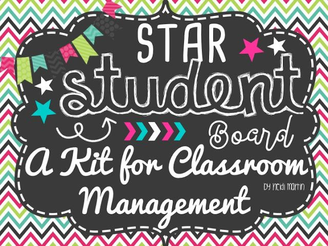 Star Student Board for Classroom Management!