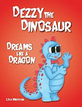 Dezzy the Dinosaur pretends to be a dragon, a big, strong, flying dragon. Until his friends ask him to fly and he learns all about stretching the truth a little too far.  This fun story is a gentle reminder to stay truthful to who we truly are.