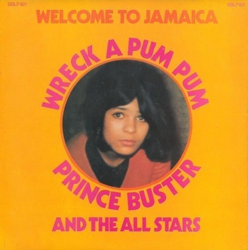 Buy the PRINCE BUSTER AND THE ALL STARS Wreck A Pum Pum Vinyl LP FAB BBLP 821 1969 1st. http://www.ebay.co.uk/itm/PRINCE-BUSTER-AND-ALL-STARS-Wreck-Pum-Pum-Vinyl-LP-FAB-BBLP-821-1969-1st-/291442388246?pt=LH_DefaultDomain_3&hash=item43db51ed16 | £19.99