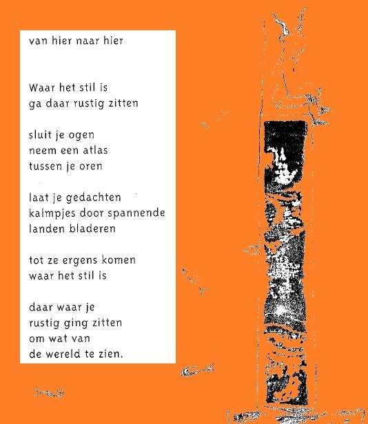 Het gedicht 'Van hier naar hier' van Erik van Os.