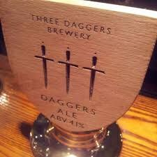three dagger ale - from a local brewery in Edington, which also boasts a really lovely farm shop.
