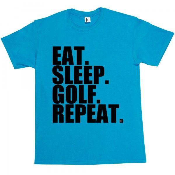 Eat. Sleep. Golf. Repeat. Golf Ball Course Tee Golfer - Fancy A T-Shirt
