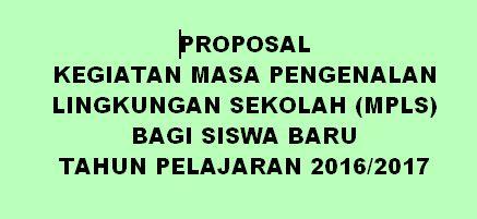 CONTOH PROGRAM KERJA MASA PENGENALAN LINGKUNGAN SEKOLAH (MPLS) BAGI SISWA BARU TAHUN PELAJARAN 2016/2017 | PENDIDIKAN KEWARGANEGARAAN