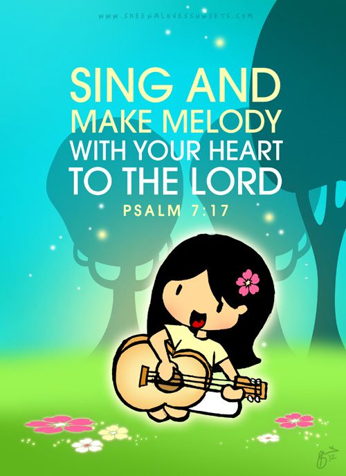 Smile and make melody with your heart to the Lord