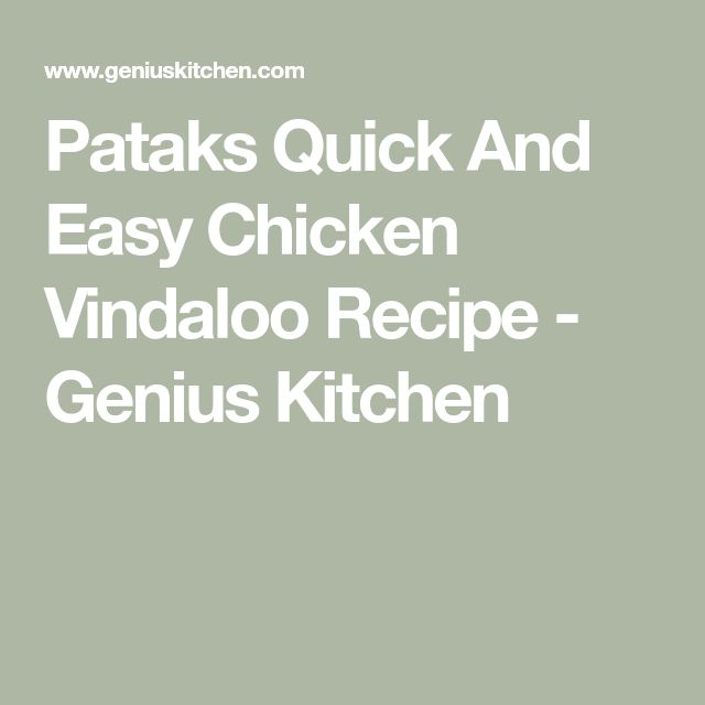Pataks Quick And Easy Chicken Vindaloo Recipe - Genius Kitchen