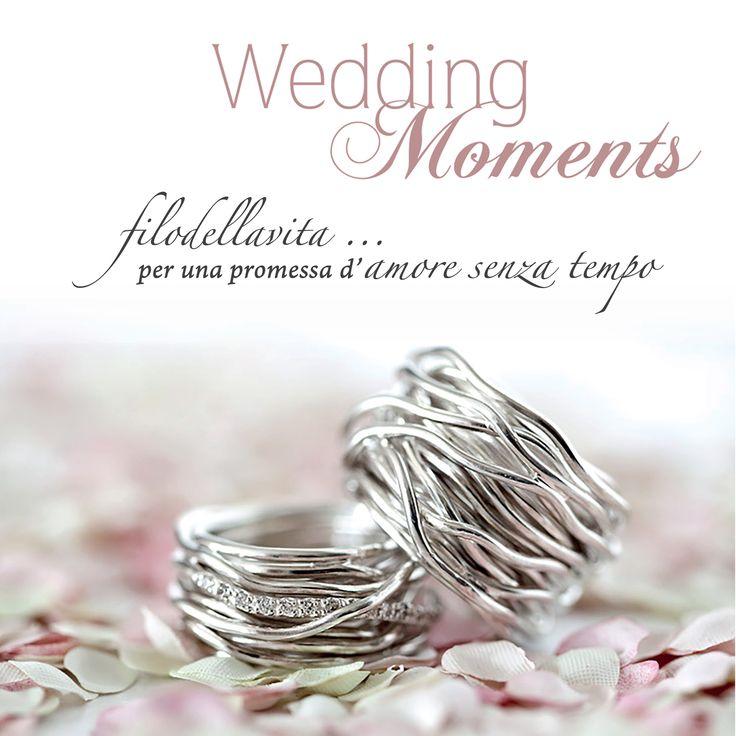 Nel giorno del tuo sì più speciale, Filodellavita ring wedding moments.   www.filodellavita.com