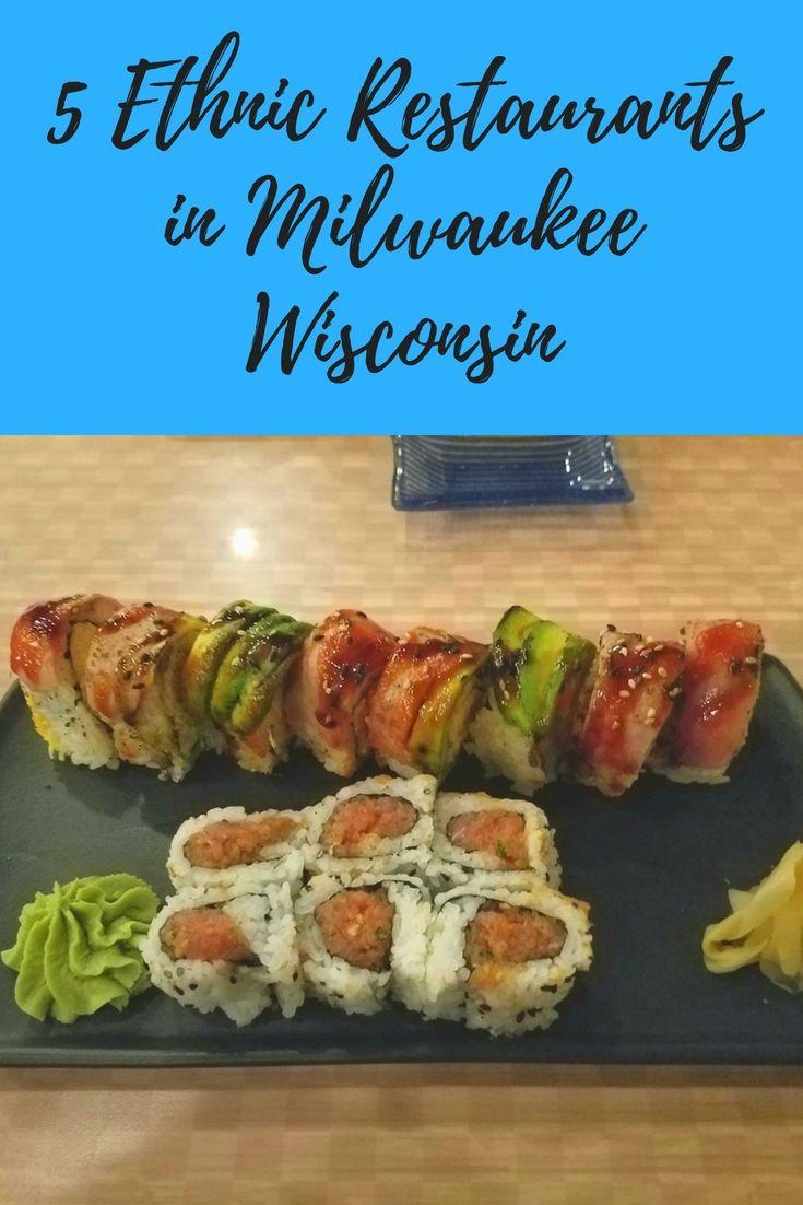 5 ethnic restaurants in #Milwaukee #Wisconsin USA. #foodlover #travelblog #travel #wisconsintravel #USAtravel