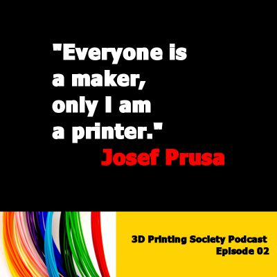 pin by makingsociety on 3d printing society podcast 3d
