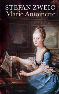 Literary Flits: Marie Antoinette by Stefan Zweig