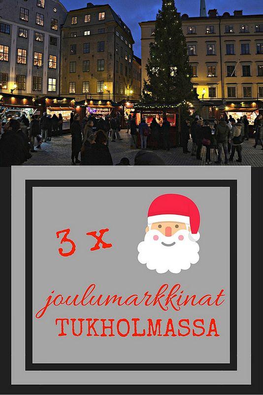 3 x joulumarkkinat Tukholmassa | Live now – dream later -matkablogi