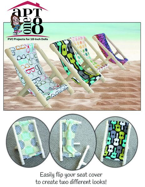 The AptOne8 Basic Beach Chair 18 inch Doll pattern. Your favorite 18-inch friend will be ready to hit the beach with this quick and easy chair made from PVC pipe!