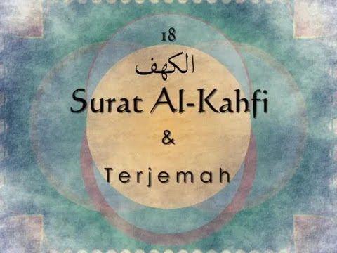 Surat Al Kahfi dan Terjemah Indonesia