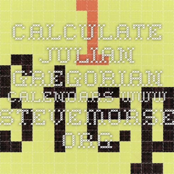 calculate julian gregorian calendars www.stevemorse.org