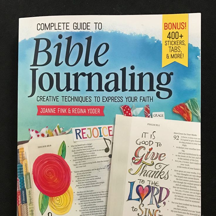 BIBLE JOURNALING BY JOANNE FINK & REGINA YODER featuring many Bible Journalers-samples of their work and how they work, Creative Techniques to Express Your Faith, 400 stickers, tabs & more. plus Holly