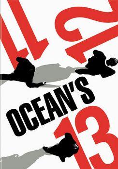 Ocean's 11, 12, 13