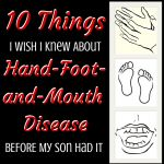 10 Things I Wish I Knew About Hand-Foot-and-Mouth Disease Before My Son Had It