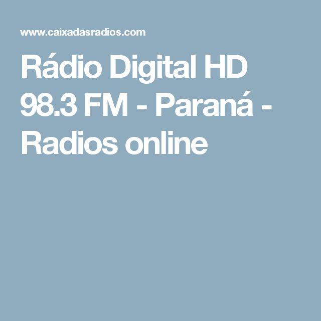 Rádio Digital HD 98.3 FM - Paraná - Radios online