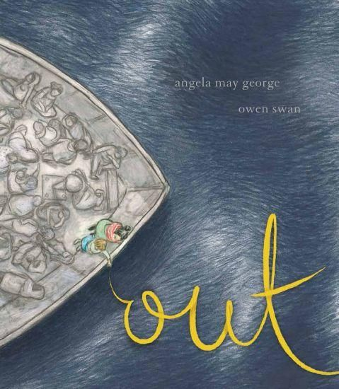 Out, by Angela May George & Owen Swan – Aussie Reviews