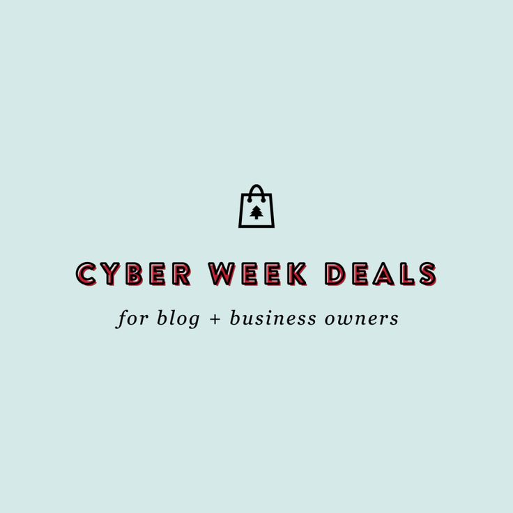 Cyber Week Deals For Bloggers & Business Owners