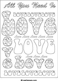 Valentine's Day; Retro LOVE Word Art Poster by Lee Hansen. Free Download. All you need is Love ... and this delightful throwback lettering poster with LOVE bubble letters designer line art. The perfect adult coloring page for boomers, hipsters or teens who love the sixties.