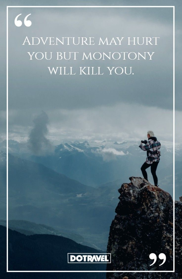 Travel Quote Motivation Inspiration Mountains Blue Caption Skyline Landscape Photography Presented By Dotr Quotes Deep Landscaping Quotes Landscape